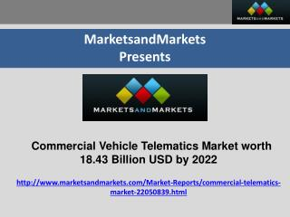 Commercial Vehicle Telematics Market worth 18.43 Billion USD by 2022
