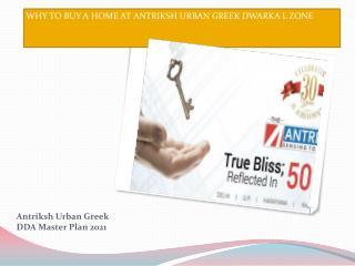 Antriksh Urban Greek, L Zone