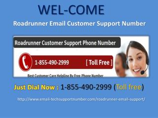 Support for  1-855-490-2999 Roadrunner Email Customer Care Number