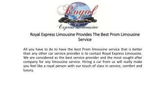 Royal Express Limousine Provides The Best Prom Limousine Service