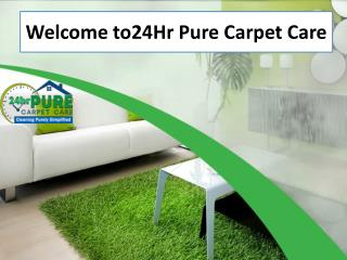 Welcome to 24Hr Pure Carpet Care