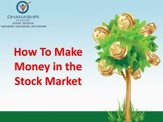 How To Make Money in the Stock Market | Learn Share Market