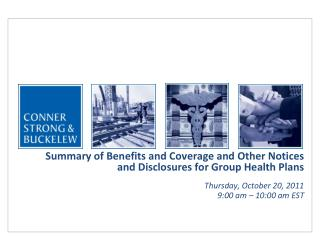 Summary of Benefits and Coverage and Other Notices and Disclosures for Group Health Plans  Thursday, October 20, 2011 9: