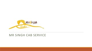 Mr Singh Cab Service – Provide Taxi Services in Chandigarh
