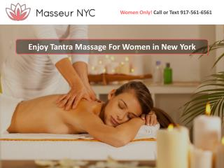 Enjoy Tantra Massage For Women in New York