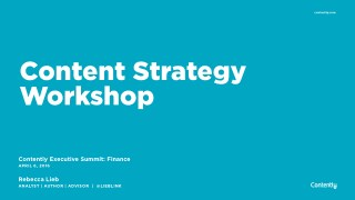Content Strategy Workshop for Contently Finance Summit