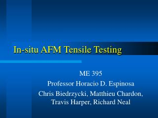 In-situ AFM Tensile Testing