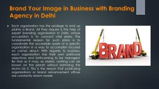 Brand Your Image in Business with Branding Agency in Delhi