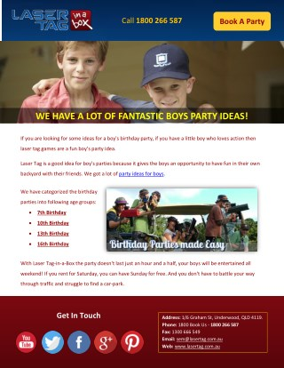 WE HAVE A LOT OF FANTASTIC BOYS PARTY IDEAS!