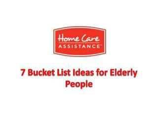 7 Bucket List Ideas for Elderly People