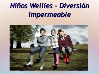 Niños Wellies - Diversión impermeable