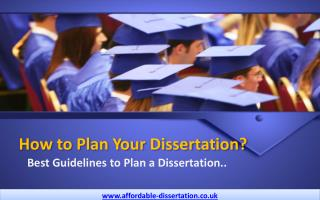 How to Plan Your Dissertation - Best Guidelines Available