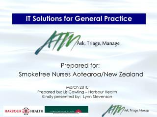 IT Solutions for General Practice Ask, Triage, Manage