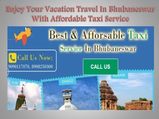 Enjoy Your Vacation Travel In Bhubaneswar With Affordable Taxi Service