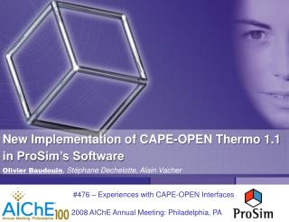 New Implementation of CAPE-OPEN Thermo 1.1 in ProSim's Software