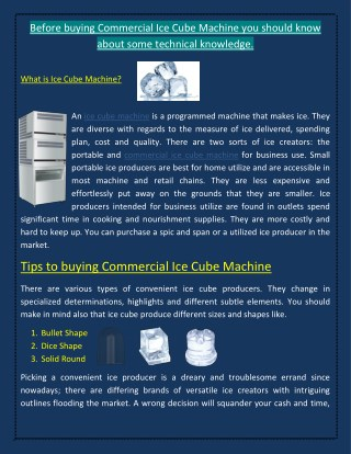 Before buying Commercial Ice Cube Machine you should know about Some Technical Knowledge.