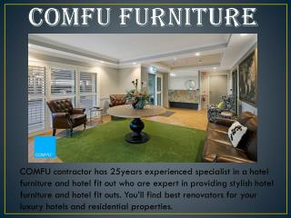 COMFU FURNITURE - Quality Hotel Design and FITOUT