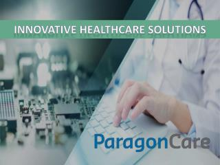 Quality Health Care Equipment Suppliers - Paragon Care