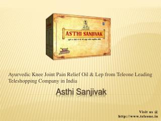 Asthi Sanjivak - Ayurvedic Knee Joint Pain Relief Oil & Lep by Teleone