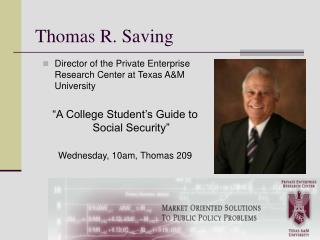 Thomas R. Saving