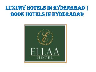 Luxury hotels in hyderabad | Book hotels in Hyderabad