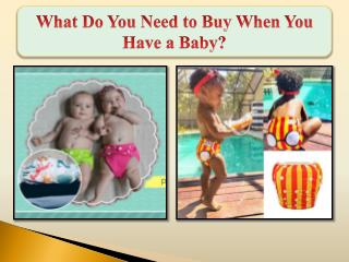 What do you Need to Buy When you Have a Baby