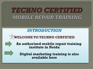 Mobile Repair Training In Noida & Mobile Repair Training In Delhi NCR