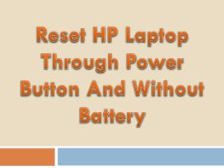 Reset HP Laptop Through Power Button And Without Battery.