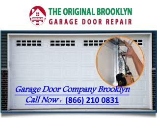 Garage Door Company Brooklyn ||Repair & Services
