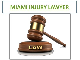Miami Injury Lawyer