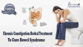Chronic Constipation Herbal Treatment To Cure Bowel Syndrome