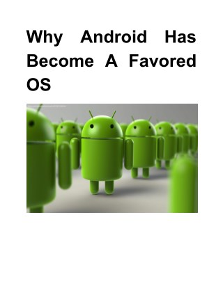 Why Android Has Become A Favored OS ?