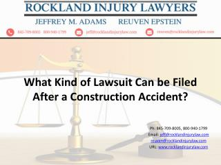 What Kind of Lawsuit can be Filed After a Construction Accident?