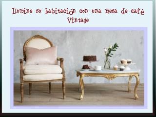 Ilumine su habitación con una mesa de café vintage