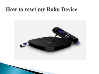 How to reset my Roku Device