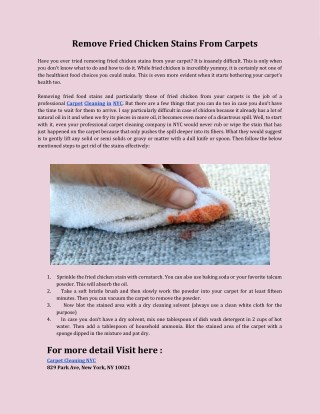 Remove fried chicken stains from carpets - Carpet Cleaning NYC
