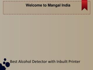 Alcohol Detector with Inbuilt Printer