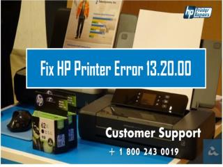 How to Fix HP Printer Error 13.20.00? 1800-243-0019 For Help