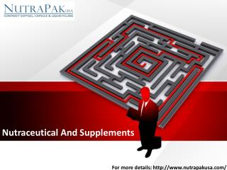 Nutraceutical And Supplements