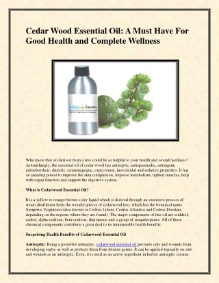 Cedar Wood Essential Oil: A Must Have For Good Health and Complete Wellness