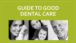 Guide to Good Dental Care