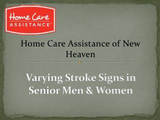 Varying Stroke Signs in Senior Men & Women