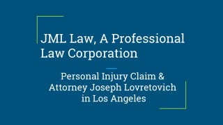 A Professional Law Corporation for Personal Injury Claim & Attorney
