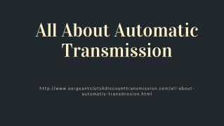 All About Automatic Transmission