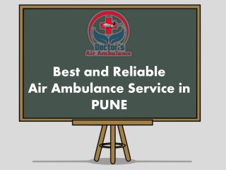 24*7 Economical Fare Air Ambulance Service in Pune
