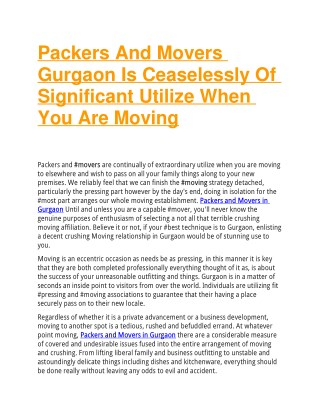 Packers And Movers Gurgaon Is Ceaselessly Of Significant Utilize When You Are Moving