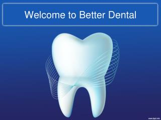 Looking For The Best Emergency Dentists in Rochdale Services with Better Dental