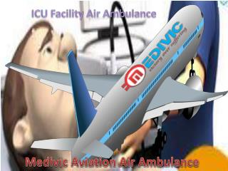 Get Low Cost and Fast Air Ambulance from Guwahati to Delhi