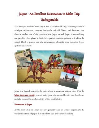 Jaipur - An Excellent Destination to Make Trip Unforgettable