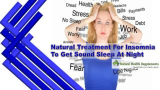Natural Treatment For Insomnia To Get Sound Sleep At Night